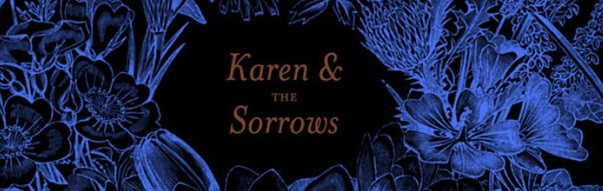 karen and the sorrows